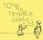 songsforterriblechildren